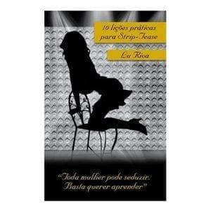 Livro 10 Lições Práticas para Strip-Tease LU RIVA | Sex Boutique Erótica